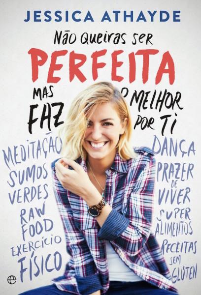 Não Queiras ser Perfeita